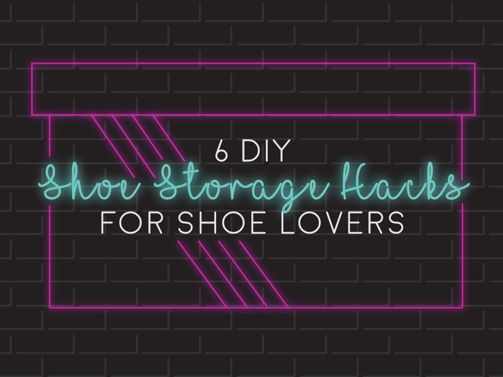 6-DIY-Shoe-Storage-Hacks-for-Shoe-Lovers
